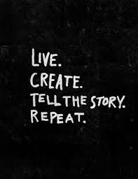 live create tell th story